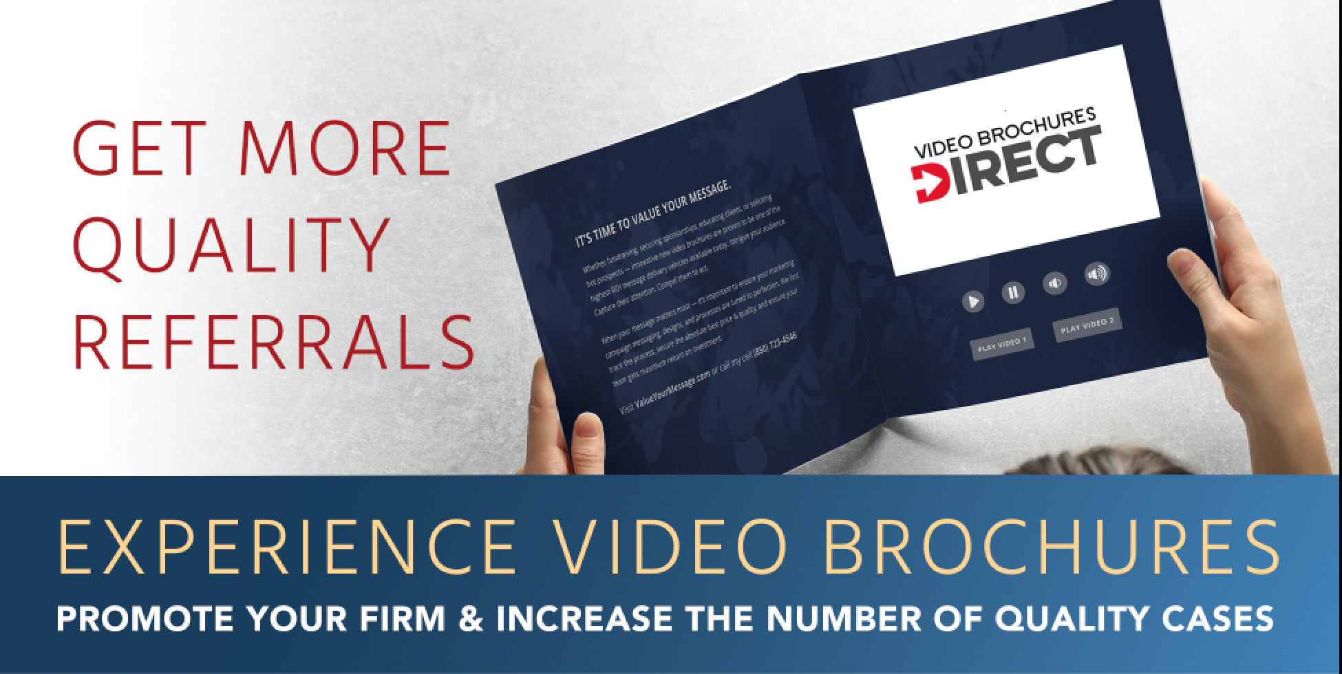 Experience video brochures and promote your firm.